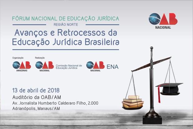 Fórum Nacional de Educação Jurídica da região Norte será em 13 de abril, no AM