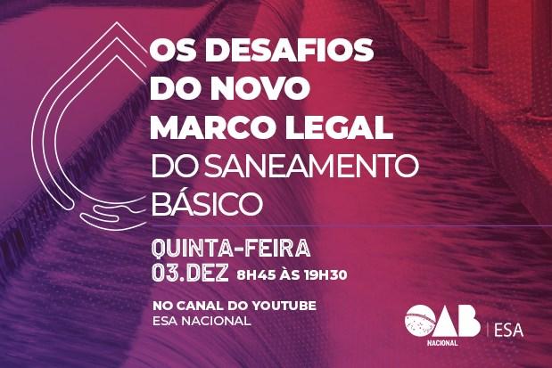 ESA Nacional discutirá o novo marco legal do saneamento básico