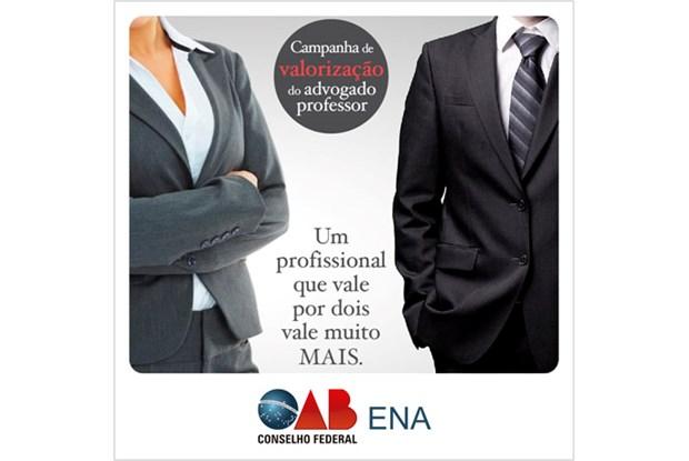 ENA e OAB lançam campanha de valorização do advogado professor
