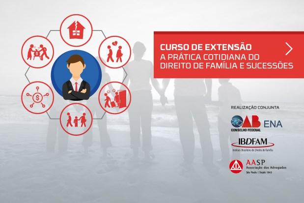 ENA, AASP e IBDFAM: Inscrições para curso de prática de direito de família vão até 29/9